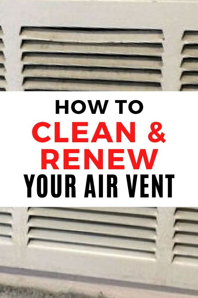 How to Clean Your Air Vent in Wall | Cleaning, Diy home ...