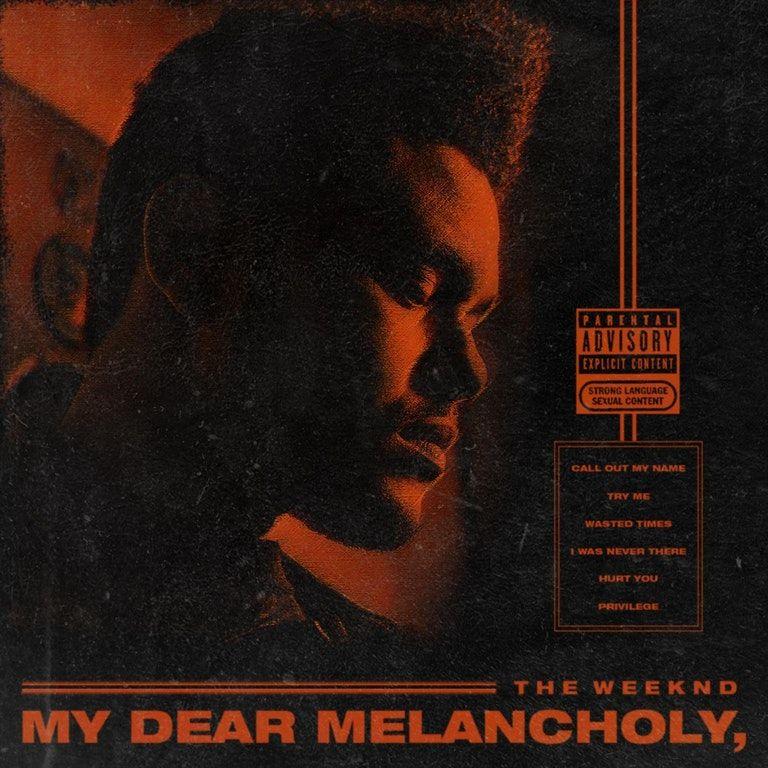 The Weeknd My Dear Melancholy, [1500x1500