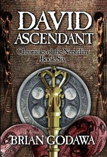 Book 6 David Ascendant Tells The Story Of How David And His Mighty