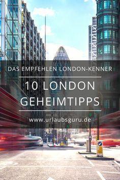 Die 10 besten London Geheimtipps #travelengland