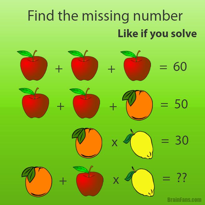 Oh!! Apples are 20, oranges are 10, lemons are 3, so orange plus ...