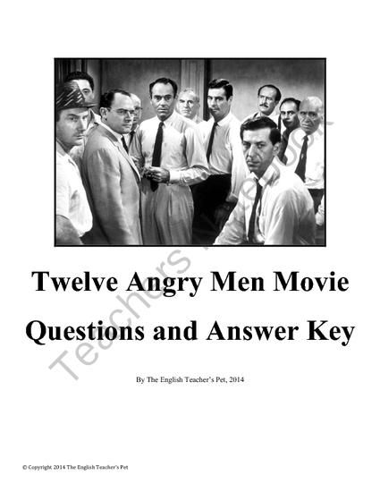 twelve angry men movie questions and answer key from the english twelve angry men movie questions and answer key from the english teacher s pet on teachersnotebook