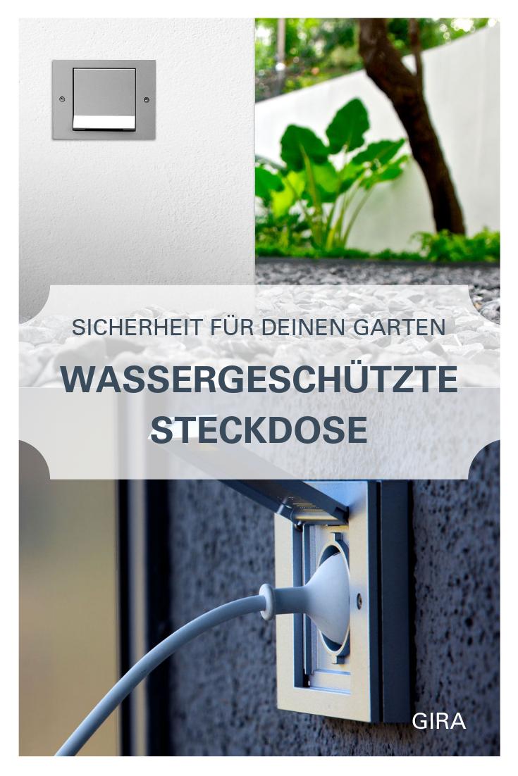 Wassergeschutze Steckdose Fur Deinen Garten Und Aussenbereich Steckdosen Und Lichtschalter Steckdosen Gira Steckdosen