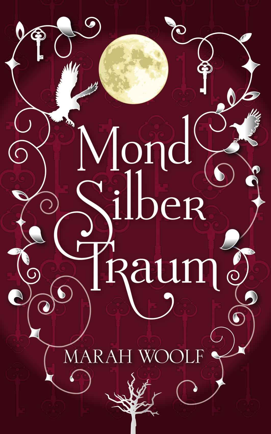 MondSilberTraum (MondLichtSaga Band 3) eBook: Marah Woolf: Amazon.de: Kindle-Shop