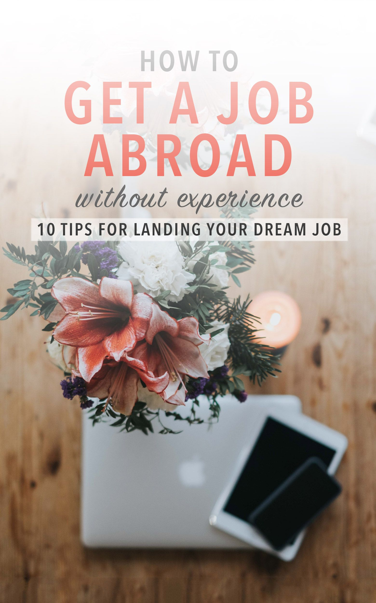 How to Work Abroad Without Experience