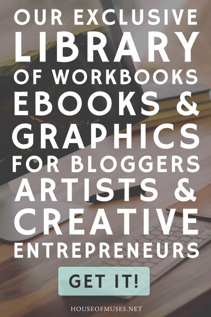 Get our FREE library of resources including workbooks, cheatsheets, worksheets, ebooks & graphics for bloggers, artists, & creative entrepreneurs from The House of Muses.