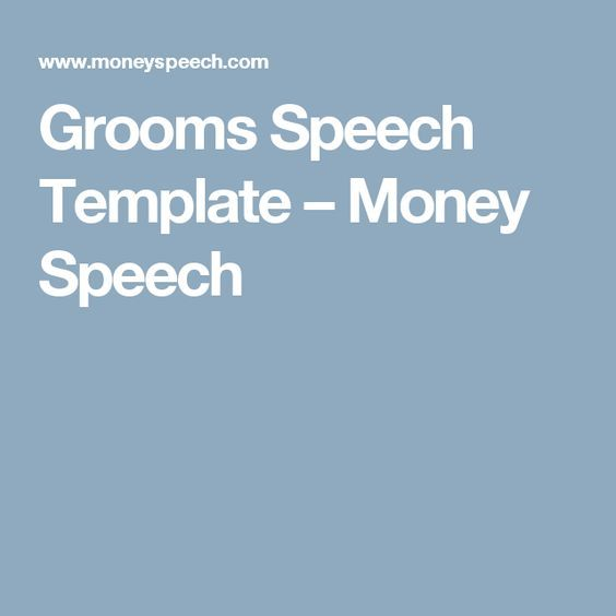 Grooms Speech Template  Money Speech  Speach