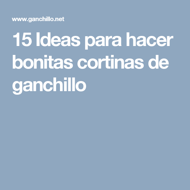 15 Ideas para hacer bonitas cortinas de ganchillo