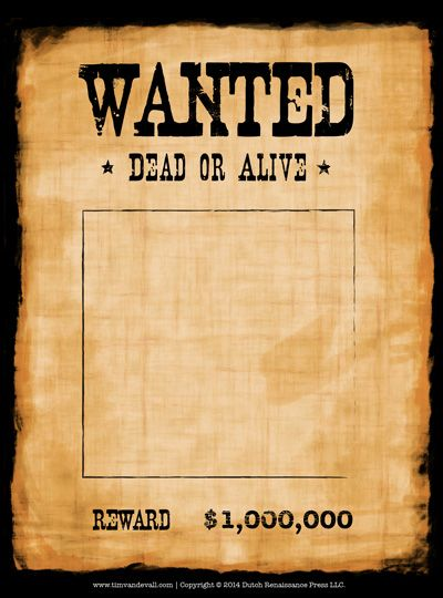 Make Your Own Wanted Poster Using A Blank Wanted Poster Template. Here Are  Three Free Wanted Poster Templates, In Color And Black And White.  Free Printable Wanted Poster
