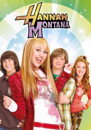 Hannah Montana Hannah Montana Montana Hannah Montana Forever