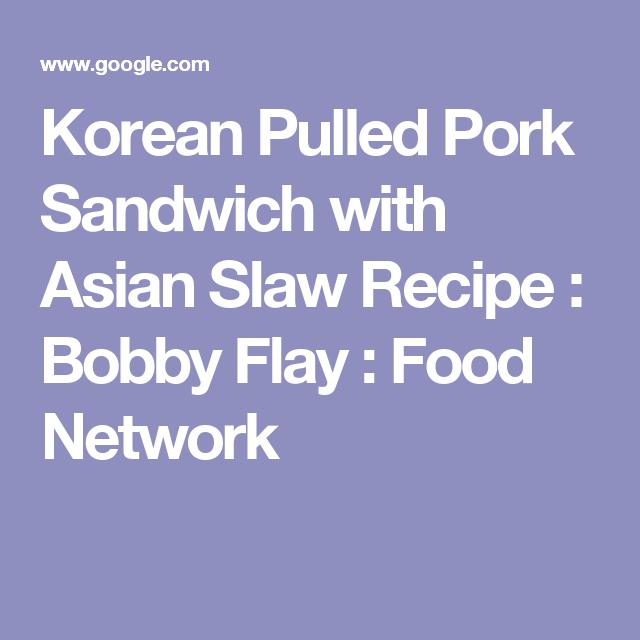Korean pulled pork sandwich with asian slaw recipe bobby flay korean pulled pork sandwich with asian slaw recipe bobby flay food network forumfinder Choice Image