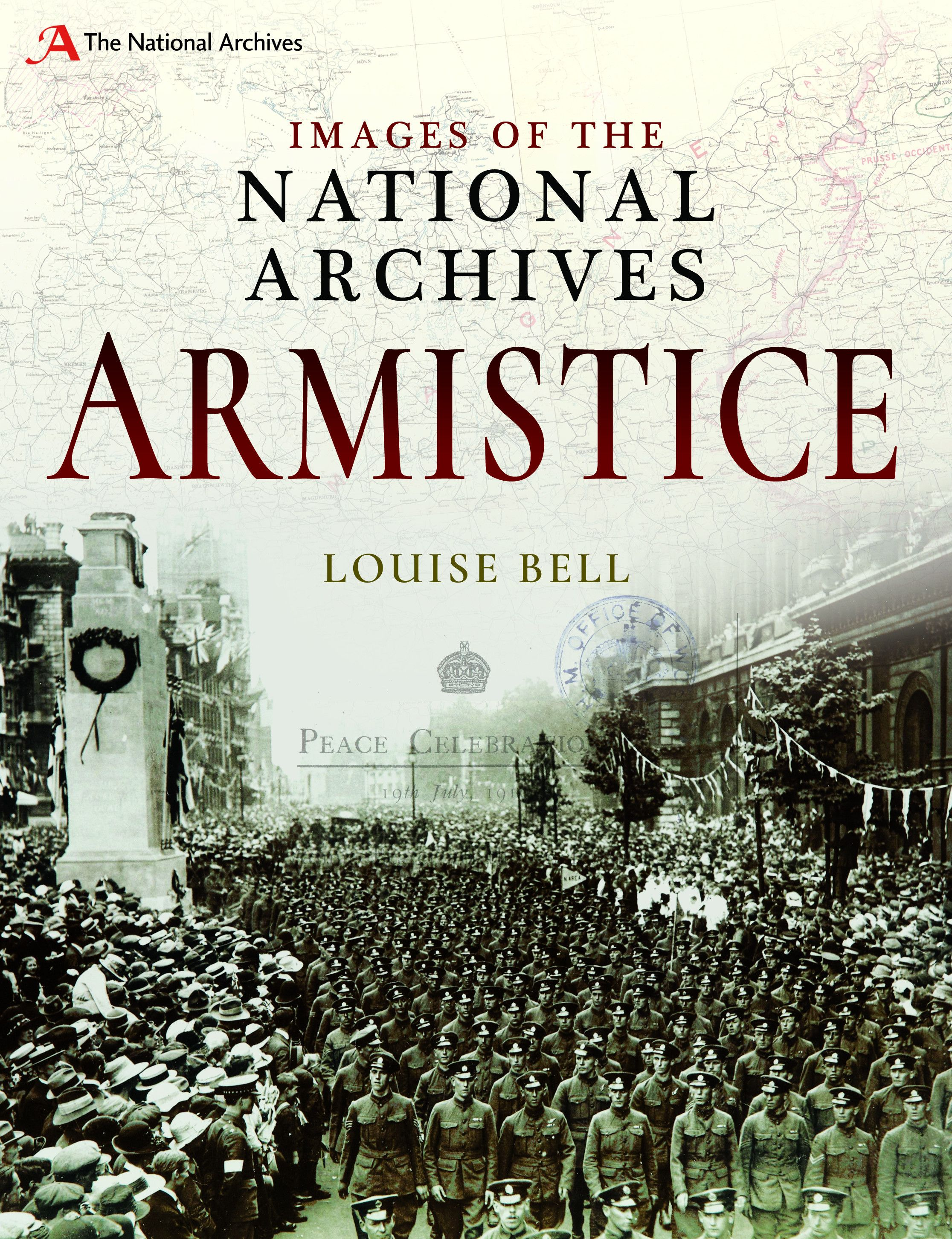 Images Of The National Archives Armistice New Releases