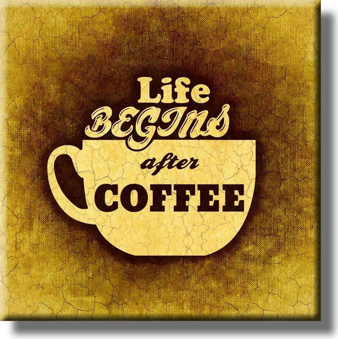 Life Begins After Coffee Picture on Stretched Canvas, Wall Art Décor ...