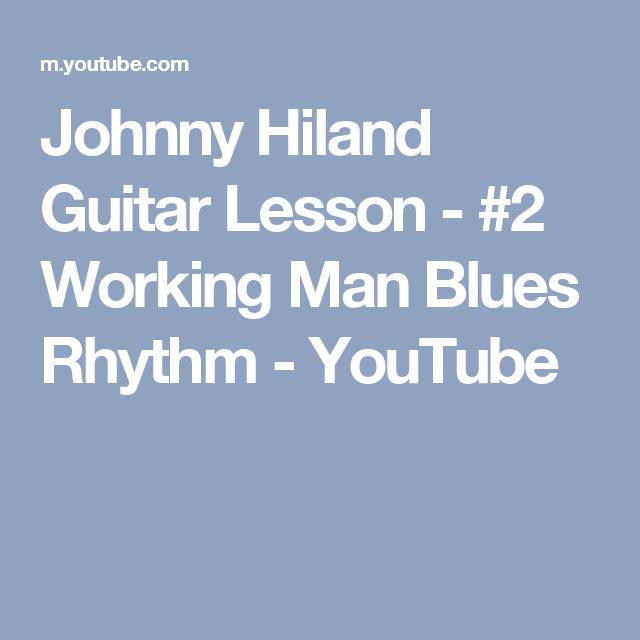 Johnny Hiland Guitar Lesson 2 Working Man Blues Rhythm Youtube