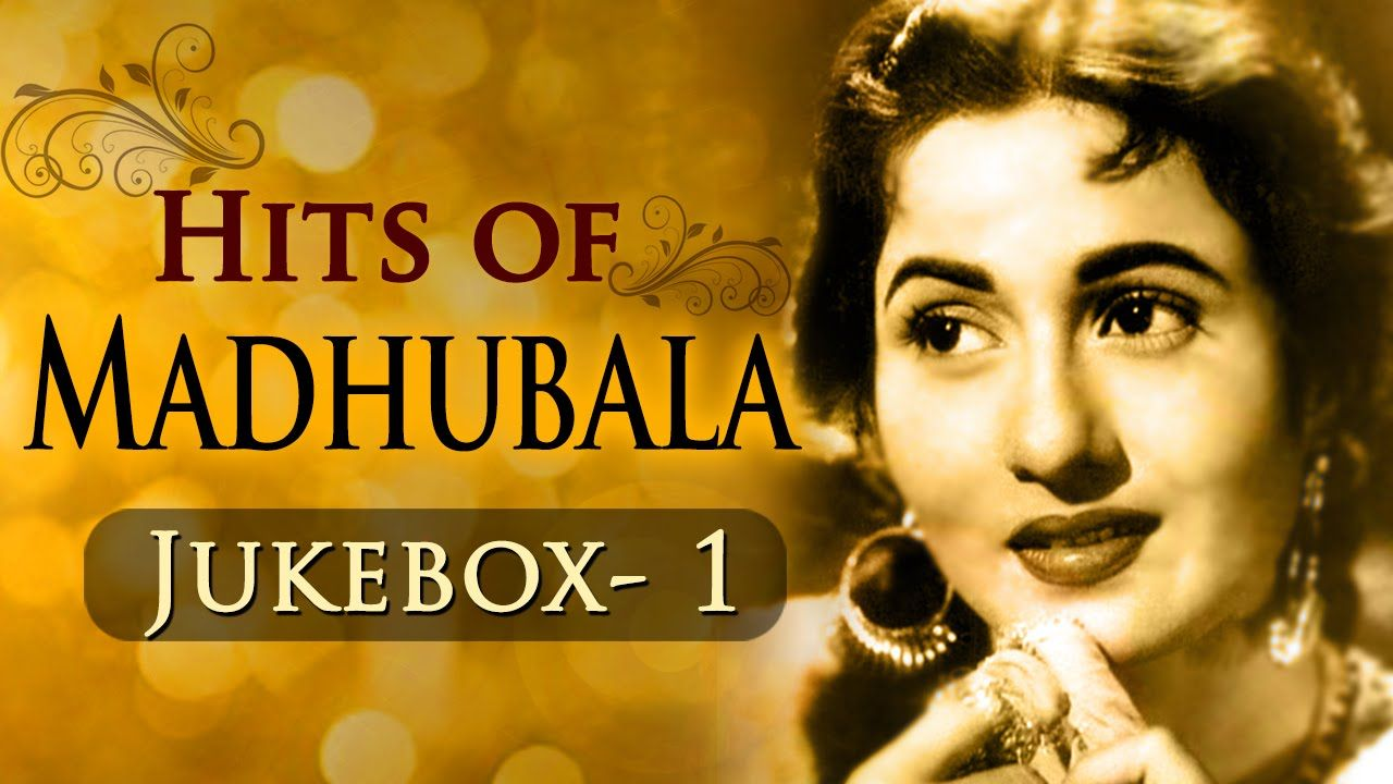 Best Of Madhubala Hits - Jukebox 1 - Evergreen Old Hindi Superhit Songs