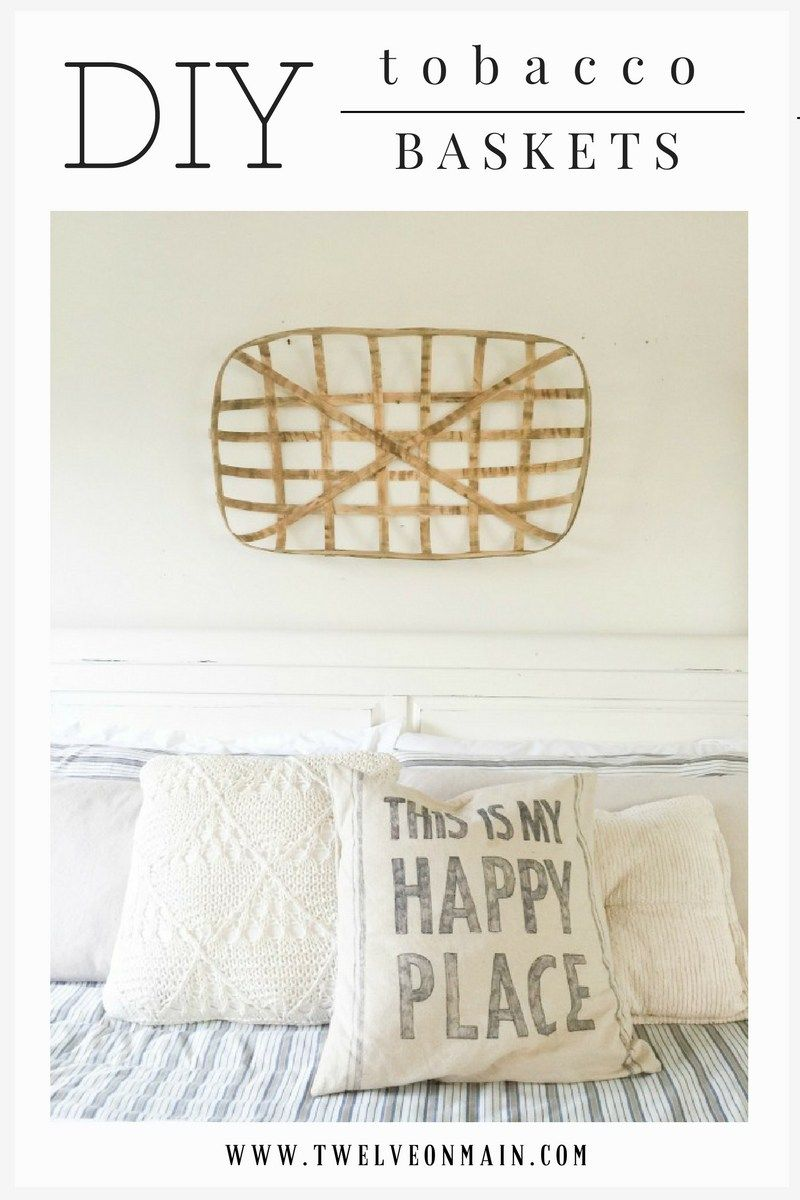 DIY tobacco baskets! Its easier than you think!