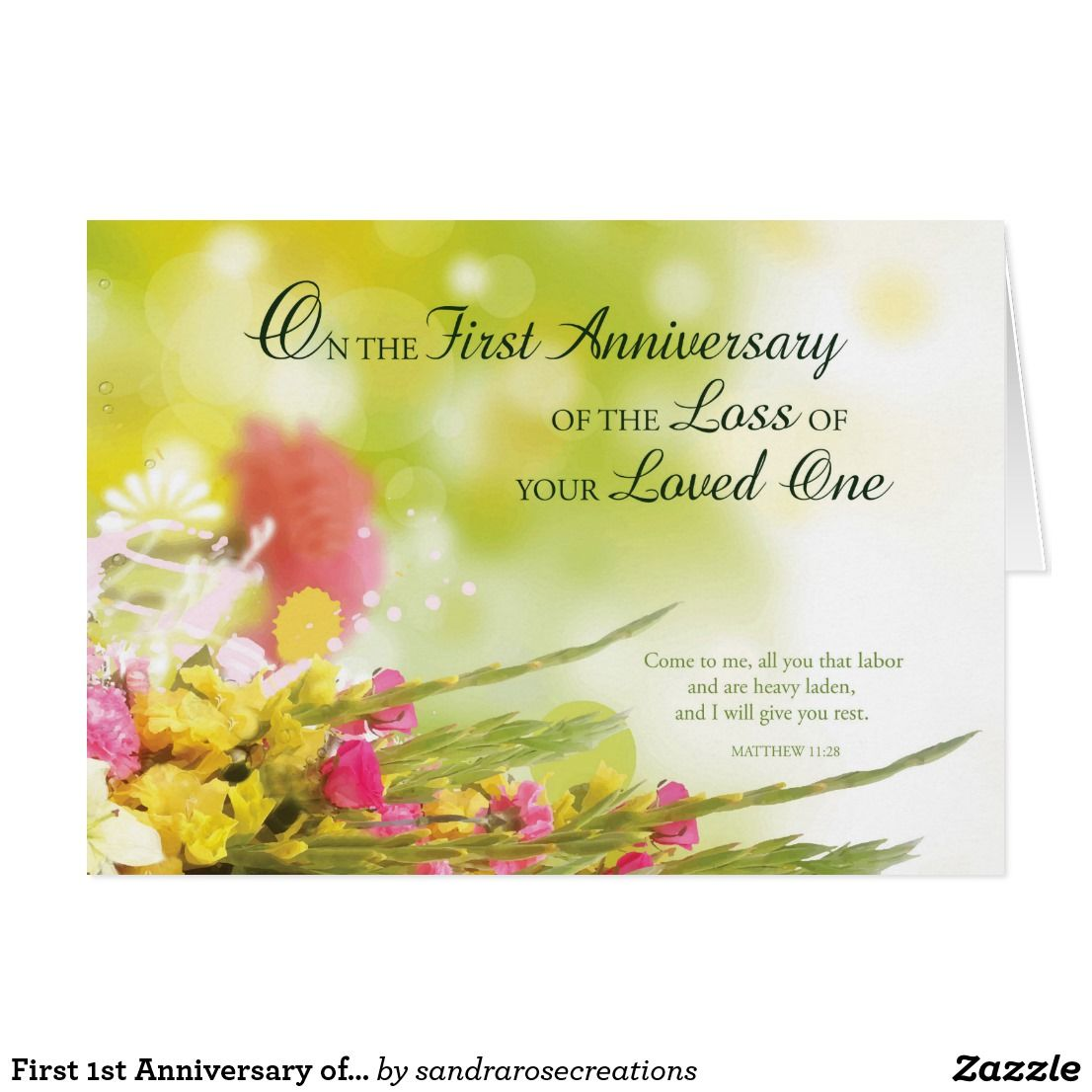 First 1st Anniversary Of Loved Oneu0027s Death Flowers Card