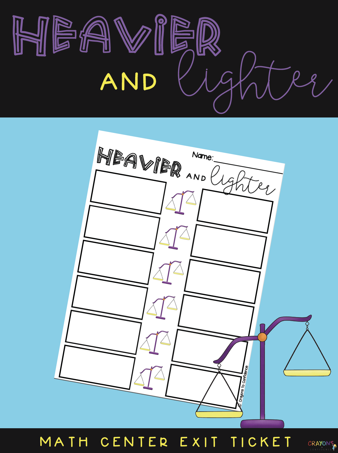 Heavier Amp Lighter Exit Ticket For Scale Weight Math Center