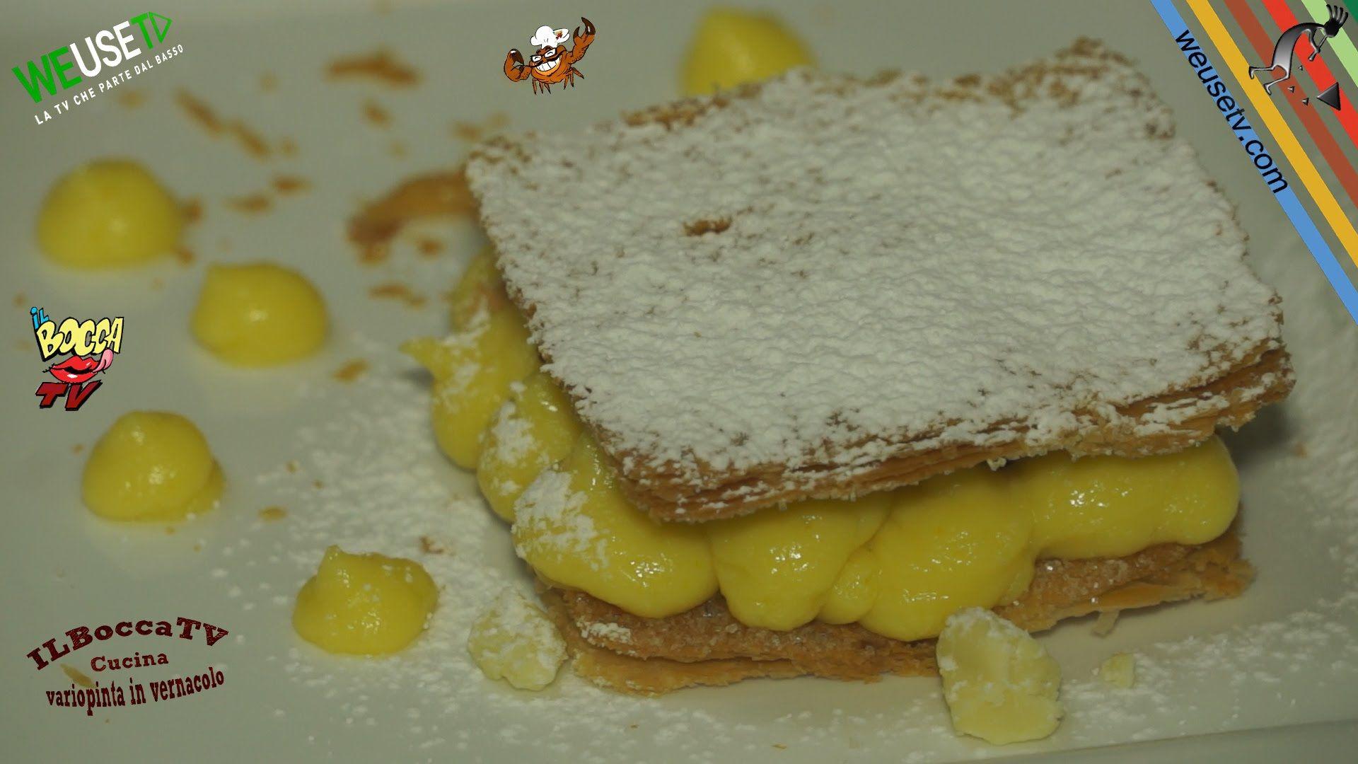 #dolci #dessert #tutorial #videoricette #Millefoglie con crema all'arancio, #cioccolato e #mirtilli #weusetv #ilboccatc #cucinatoscana #laveracucinatoscana