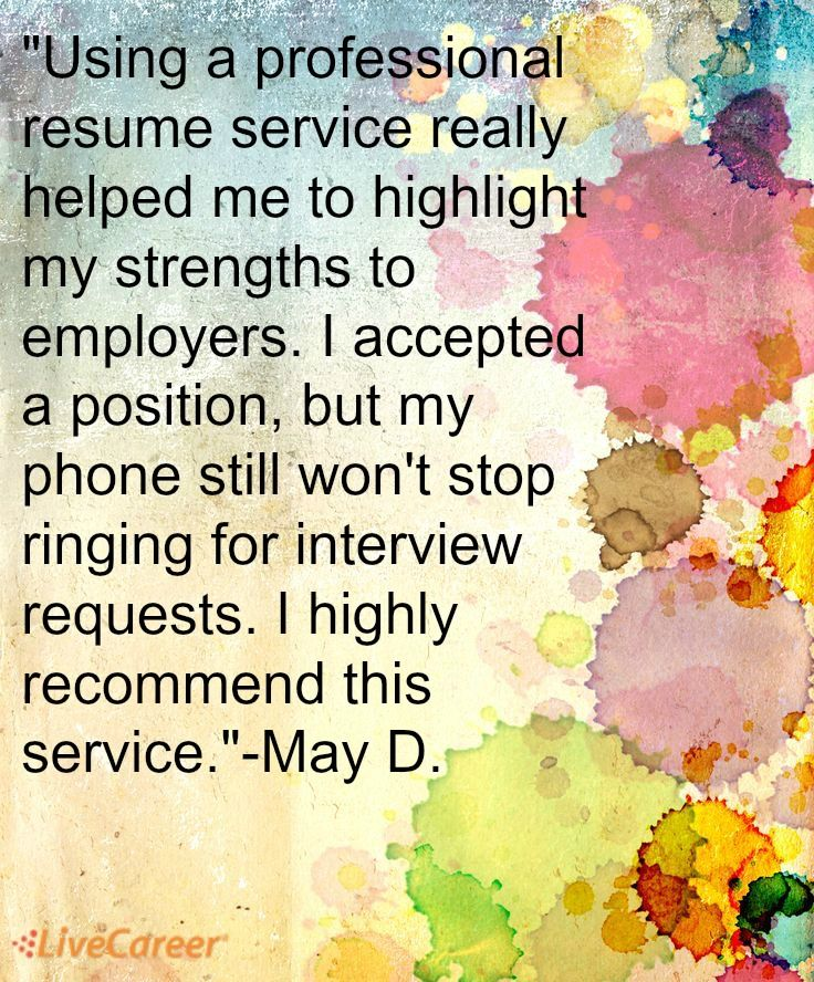 Using a professional resume service really helped me to highlight my