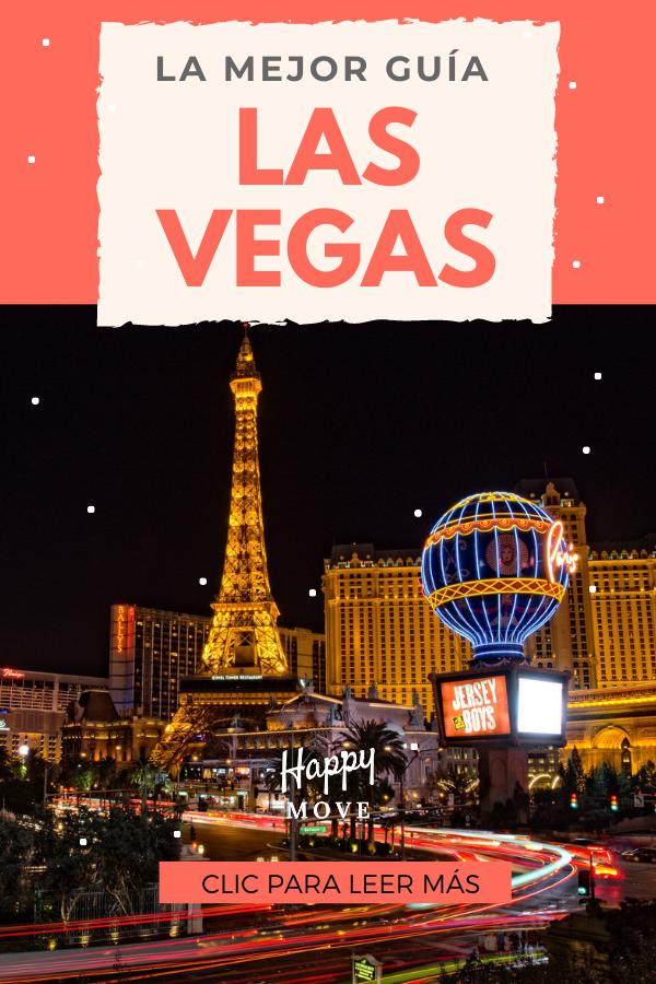 Guía De Las Vegas Las Vegas Viajar A Estados Unidos Ciudad Del Pecado