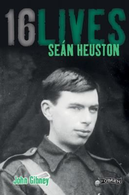 '16 Lives: Seán Heuston' by John Gibney http://www.obrien.ie/sean-heuston #1916 #biography '16 Lives' is the first ever series of biographies of the sixteen men executed after the 1916 Easter Rising, '16 Lives' is written by historians and, in some cases, by descendants of the sixteen leaders.