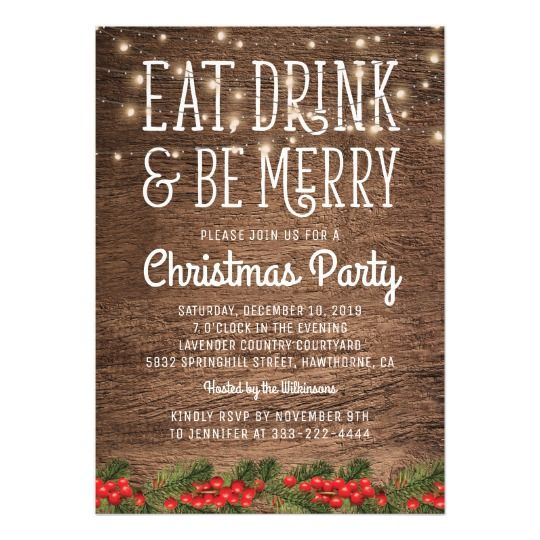 Eat Drink And Be Merry Christmas Patry Invite Rustic Holiday