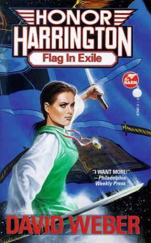 Flag In Exile Honor Harrington 5 Honor Harrington David Weber Military Science Fiction
