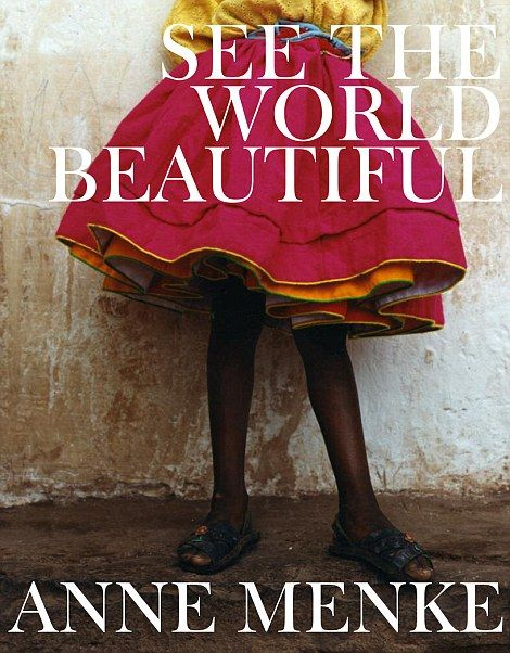 See The World Beautiful, £55, is published by Glitterati Inc...