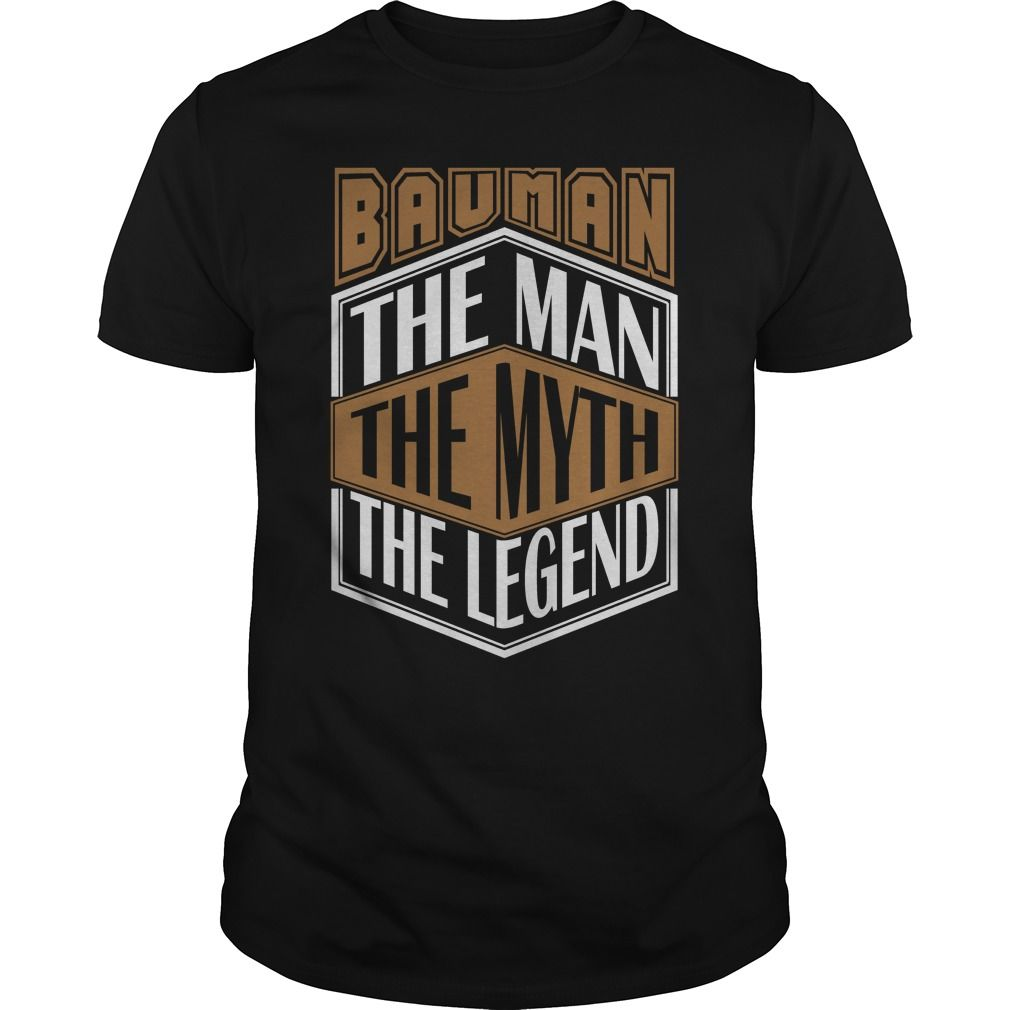BAUMAN THE MAN THE LEGEND THING T-SHIRTS https://www.sunfrog.com/LifeStyle/113421720-413289297.html?46568