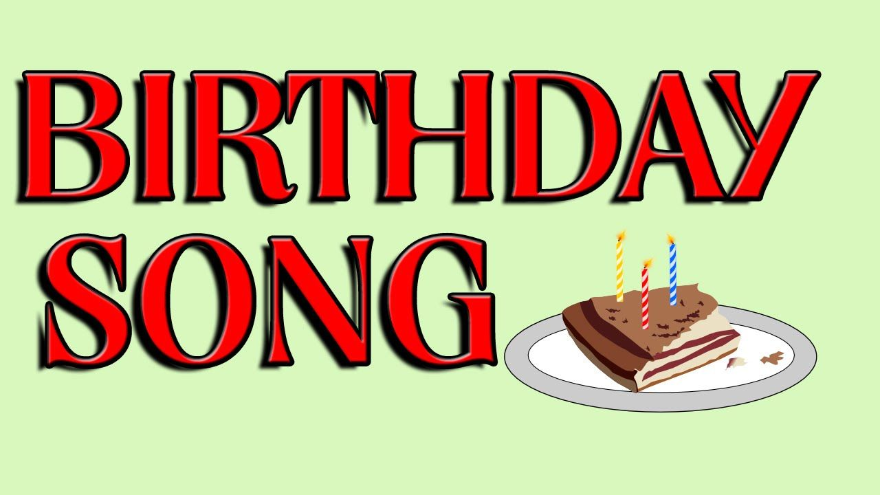 BIRTHDAY SONGS for friends - Happy birthday to you song