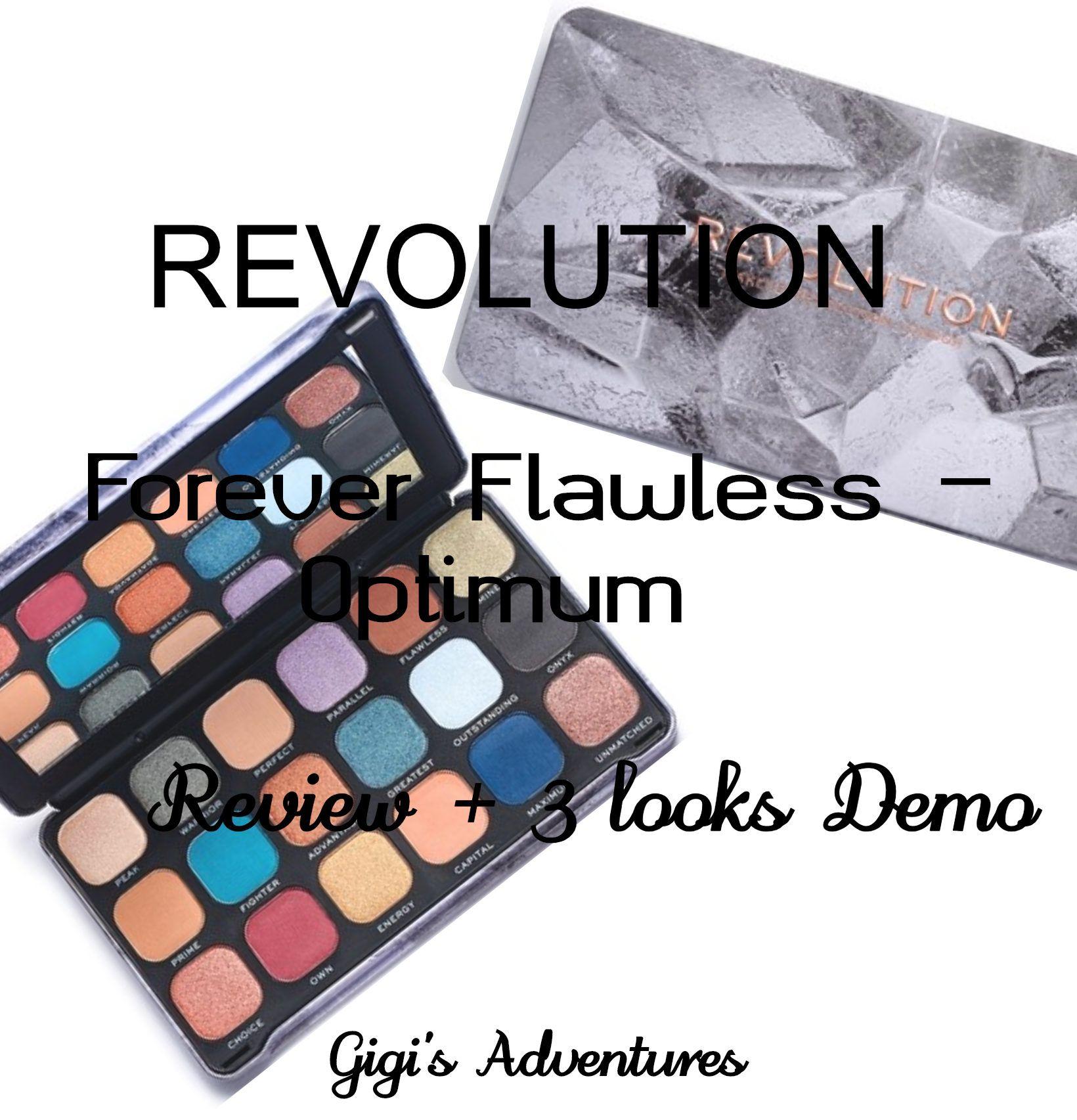 Revolution Forever Flawless Optimum palette Review + 3