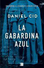 La Gabardina Azul Daniel Cid 9788417001001 Gabardina Azul
