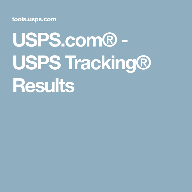USPS.com® - USPS Tracking® Results
