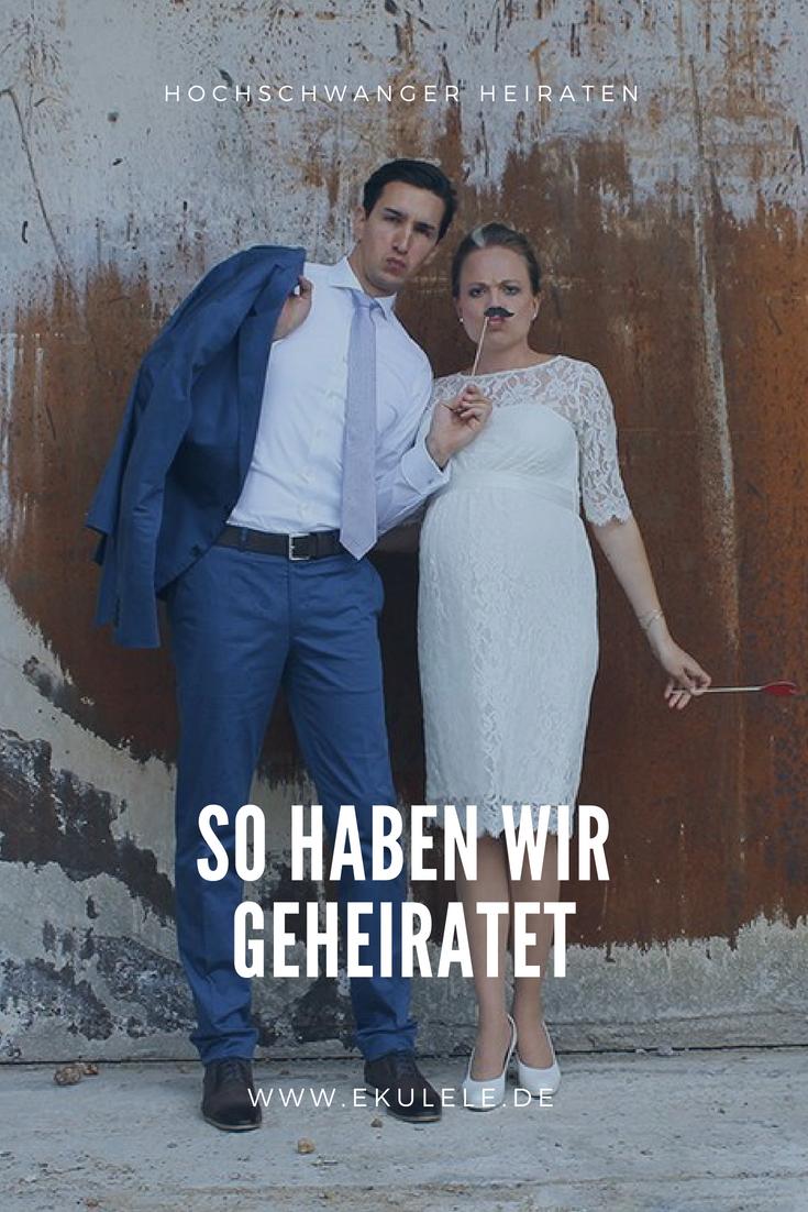 Unsere Kleine Hochzeit Im Engsten Freundes Und Familienkreis Ich Hochschwanger Habe Mir Den Tag Genau So Vorgestellt Heiraten Kleine Hochzeit Hochzeit