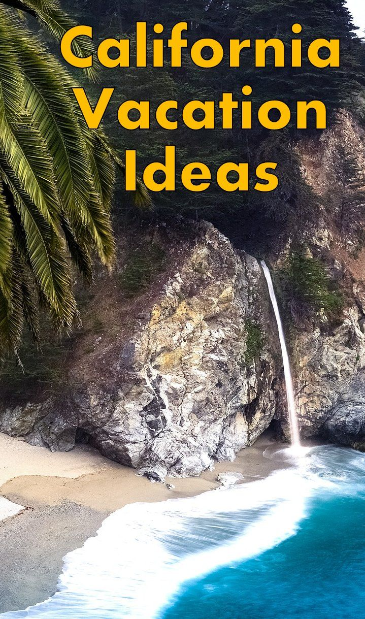 california with kids. family vacation ideas and tips for road
