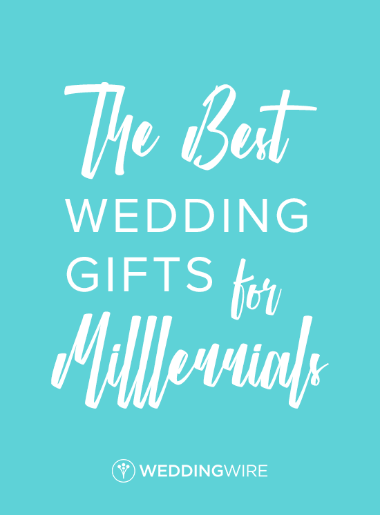 The Best Wedding Gifts For Millennials Headed To A Wedding For A Millennial Couple Wondering What You Best Wedding Gifts Wedding Gifts Unique Wedding Gifts