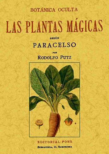Botanica Oculta Las Plantas Magicas Segun Paracelso Libros De