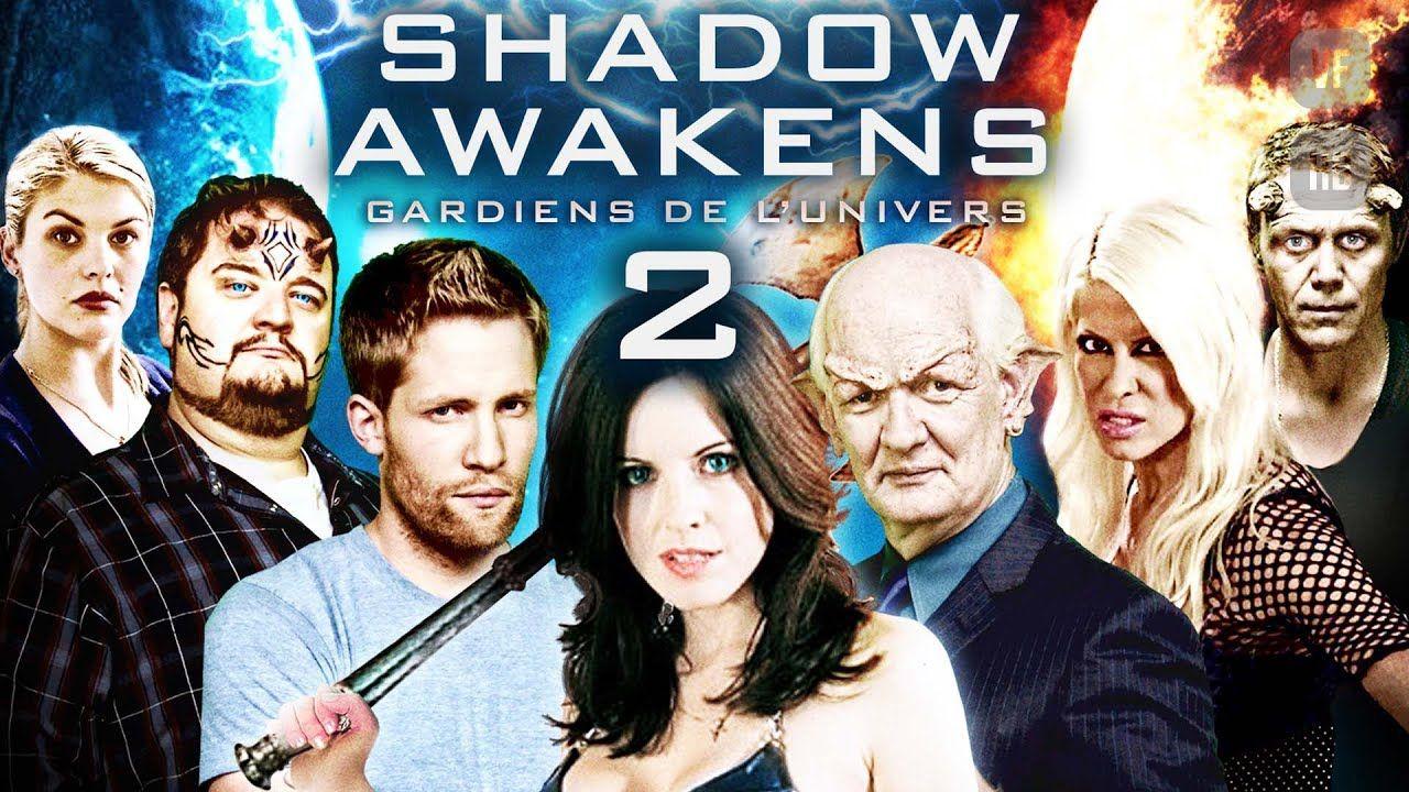 Shadow Awakens 2 Gardiens De L Univers Film Complet Hd En Francais Action Aventure Comedie Youtube Films Complets Film Comedie