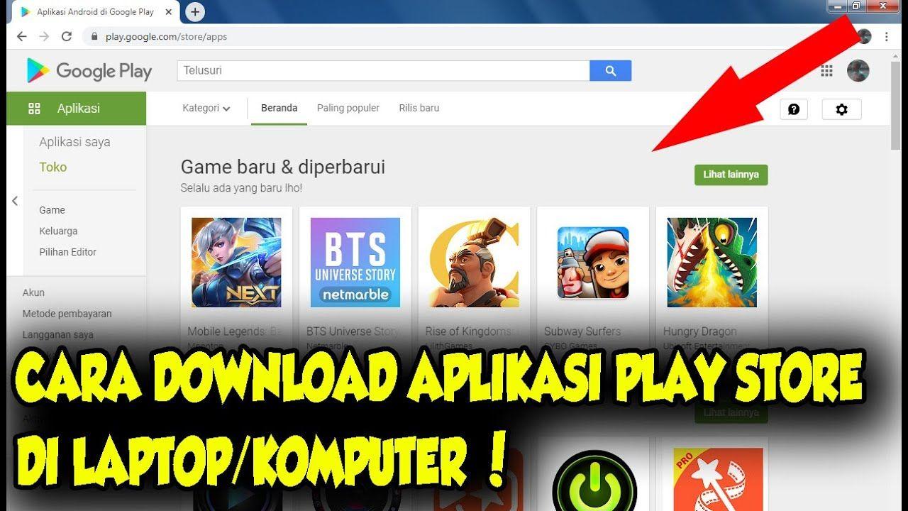 Cara Download Aplikasi Play Store Di Laptop Atau Komputer