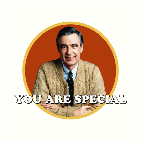 Lost In The 60s Millions Of Unique Designs By Independent Artists Find Your Thing Mr Rogers You Are Special Mister Rogers Neighborhood