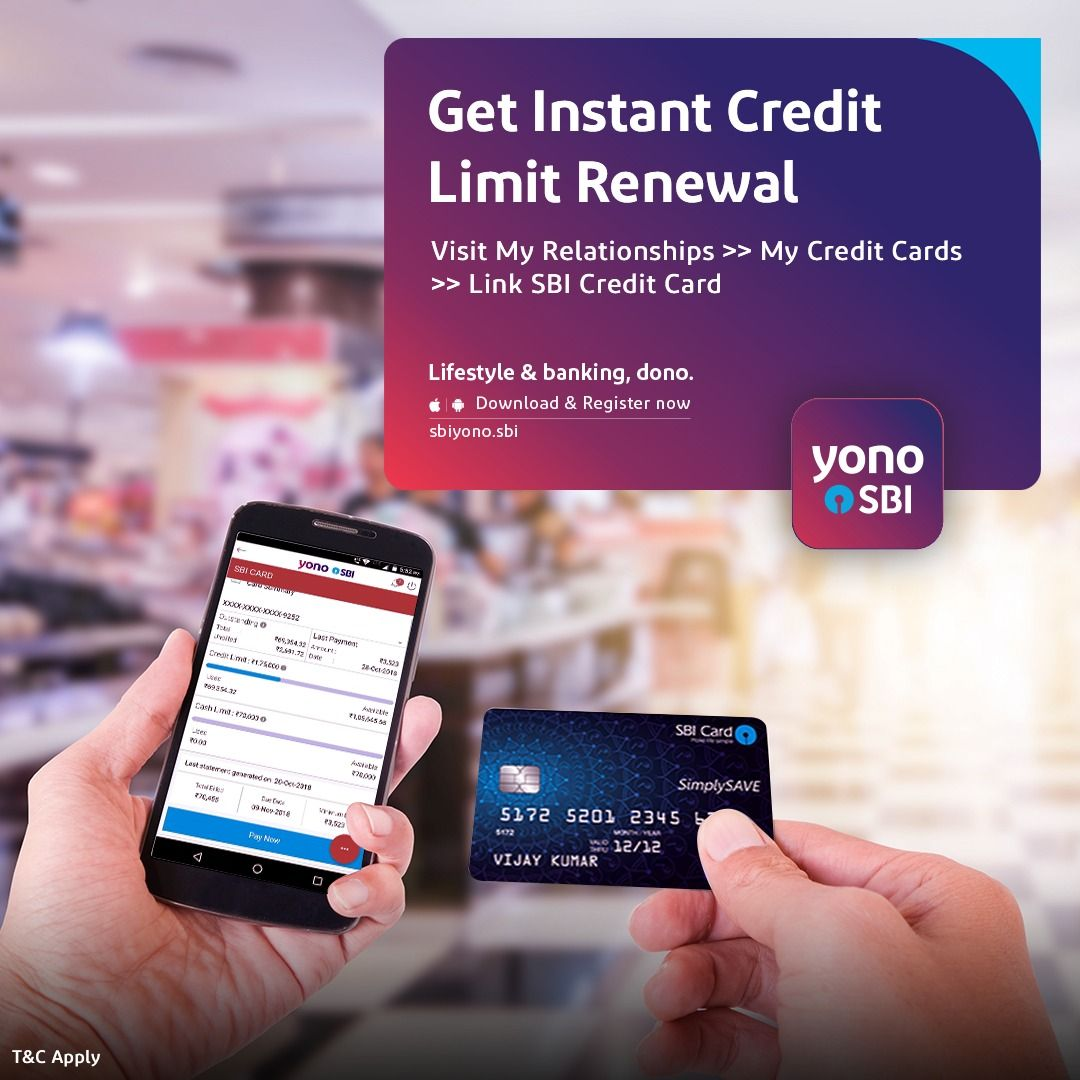 Link Your Sbi Credit Card And Pay Your Bill On Yono Sbi To Get Instant Credit Limit Renewal Credit Card How To Apply Cards