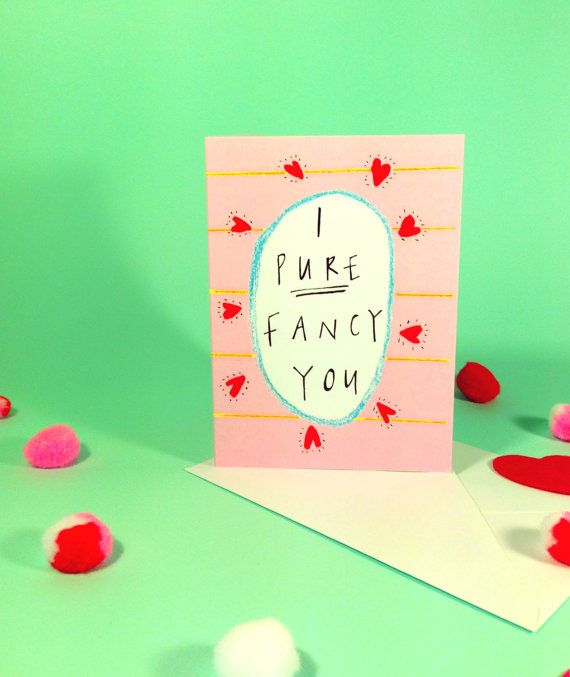 I pure fancy you valentines greetings card scottish slang i pure fancy you valentines greetings card scottish slang typography valentines card humour funny valentine quirky romance card m4hsunfo Images