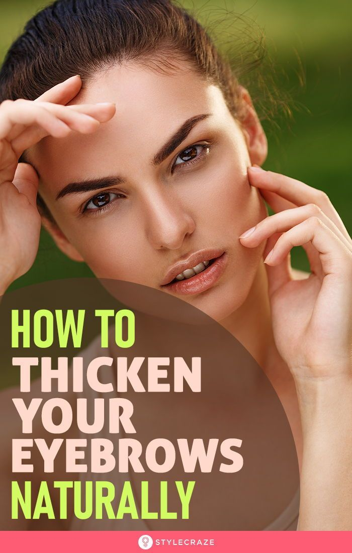 How To Thicken Your Eyebrows Naturally in 2020 | How to ...