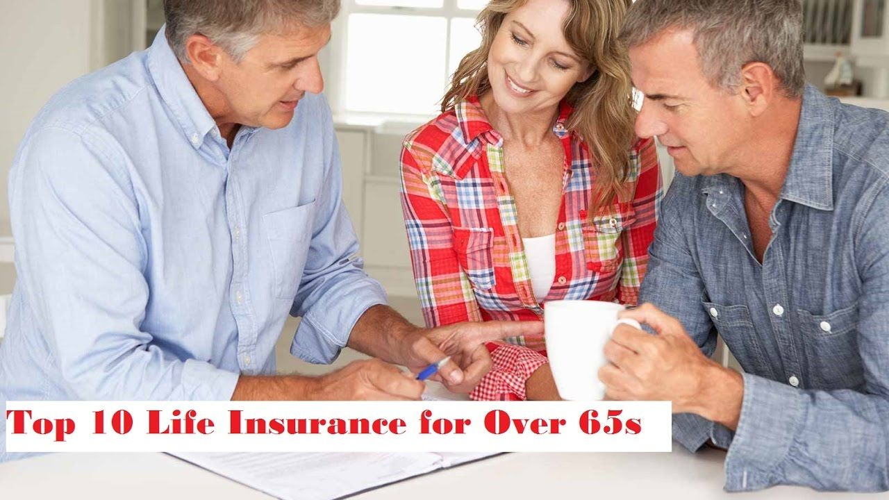 Best Top 10 Life Insurance for Over 60 to 65 Ages
