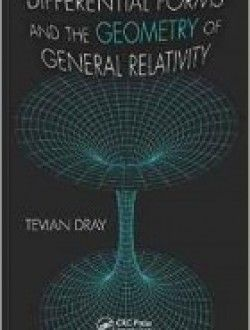 Differential Forms and the Geometry of General Relativity - Free eBook Online