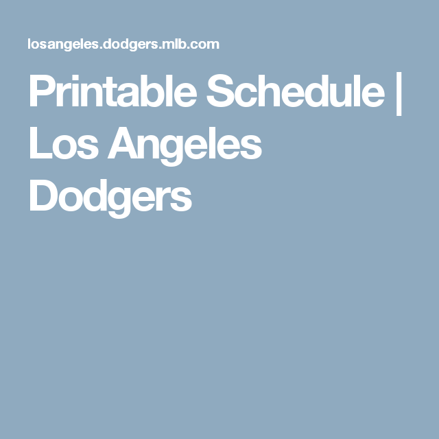 graphic about Dodger Schedule Printable identify Printable Routine Los Angeles Dodgers DODGERS Dodgers