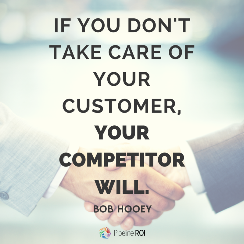 "Inspirational Customer Service Quote Humor: ""If You Don't Take Care Of Your Customer, Your Competitor"