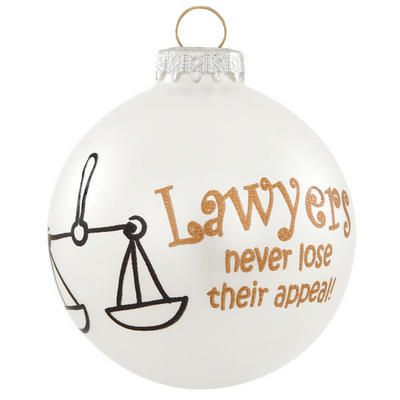 Lawyers Never Lose Appeal Glass Ornament - Lawyers Never Lose Appeal Glass Ornament Gifts For Lawyers