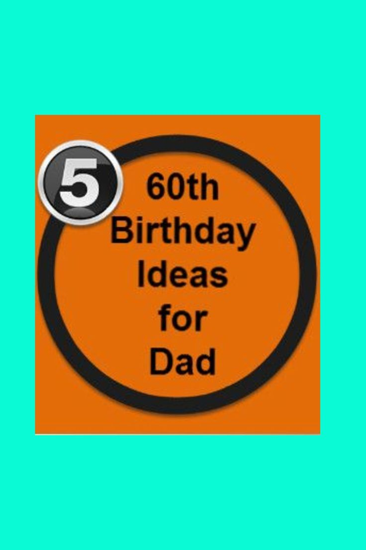 60yth Birthday Gift Ideas For Dad Treat Your To A Special Present Mark His 60th